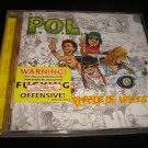 P.O.L. Parade Of Losers Warning:Offensive CD Dirtbag Punks STD