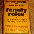 PETER ALSOP w/Willow Geer-Alsop Family Roles (Sings Self Discovery/Children) NEW Cassette