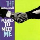 The Replacements-Pleased to Meet Me CD