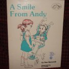 A Smile From Andy by Nan Holcomb Cerebral Palsy Unsocial (Child Parent Teacher )Disability Awarness