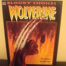 Wolverine Blood Choices 1st printing Tom DeFalco Marvel Comic softcover novel