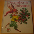December Is For Christmas (Rabbit X-Mas Holiday) Vintage Childrens Wonder Book 1961