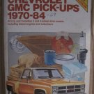 Chilton's repair & tune-up guide, Chevrolet [and] GMC pick-ups 1970-84 Used Manual