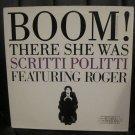 """SCRITTI POLITTI Boom! There She Was 12"""" maxi single gold stamp prmo"""