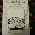 The General Care &Maintenance of Horned Frogs Softcover
