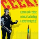 She's Such  A Geek -Woman Science Technology  (Pop Culture) Paperback