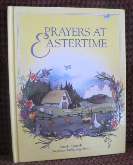 Prayers at Eastertime -Easter Hardcover Book for Children