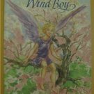 The Wind Boy by Ethyl Cook Eliot (Childrens Fantasy) Softcover