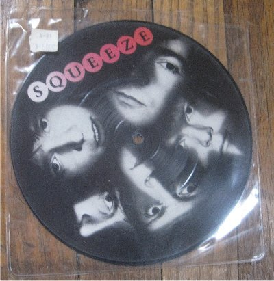 "SQUEEZE WHEN THE HANGOVER STRIKES 7"" PICTURE DISC"