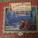 Victoria Roses Christmas Caroling Party -Susan Wheeler Songs & Recipes (Hard To Find Hardcover)