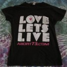Love Lets Live Anti Abortion/Pro-Life Shirt  Womans Size Small (used)