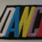 DANCE- Colorful Iron On Dance Patch (Embroidered patch)