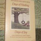 Days of Healing, Days of Joy-Audio Cassette Meditations for Adult Children