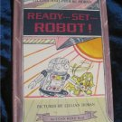 READY...SET...ROBOT!, An I Can Read Book Lillian & Phoebe Hoban Autographed