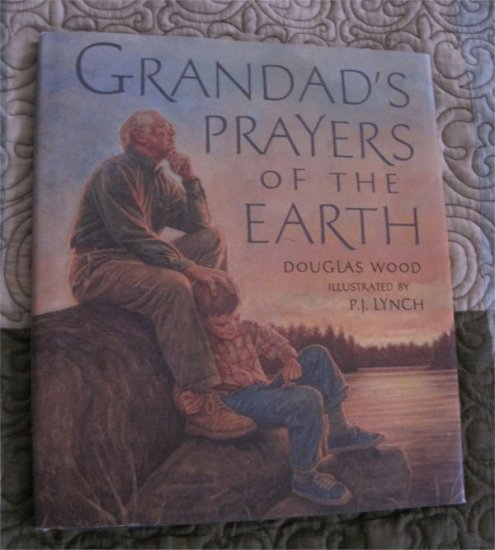 Grandad's Prayers of The Earth by Douglas Wood Hardcover book (Grandfather,grandson)