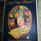 How To Make Flowers by Dennison Manufacturing Co. 1927 Vintage Craft Booklet