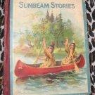 ANTIQUE Vintage  Children's Book Sunbeam Stories Illustrated McLoughlin bros.