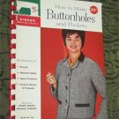 How to Make Buttonholes and Pockets by Singer Sewing Library 1960 Spiral Bound