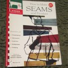 How To Make Seams and finishes Singer Sewing Library  1960