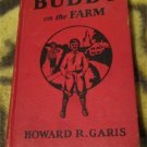 Buddy on the Farm or A Boy and His Prize Pumpkin - Howard R. Garis 1929 Edition HARDCOVER