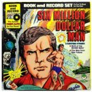 Vintage 1977 SIX MILLION DOLLAR MAN READ ALONG BOOK & LP Record Sealed