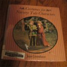 Costumes for Nursery Tale Characters -Hardcover by Jean Greenhowe 1976 FREE SHIPPING
