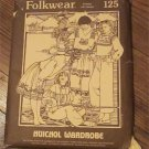 1981 Uncut FOLKWEAR 125 Mexico Indian Mexican Huichol Wardrobe Diagram Pattern FREE SHIPPING