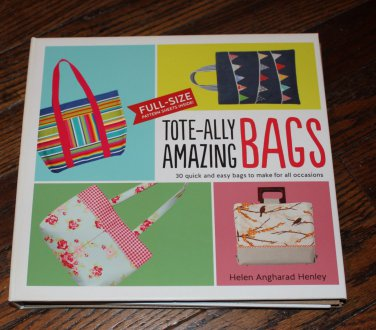 Tote Ally Amazing Bags 30 Quick Easy Sewing Patterns Hardcover Free