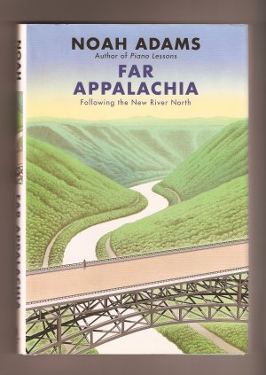 Far Appalachia by Noah Adams SIGNED