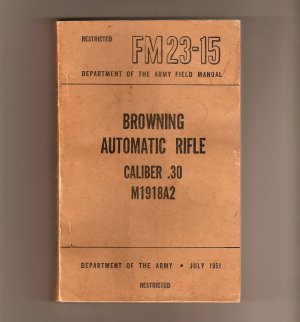 Vintage Browning Automatic Rifle BAR FM 23-15 Field Manual