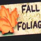 Fall Foliage Sign - Wooden Miniature