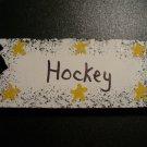 Hockey  Sign - Sports Wooden Miniature