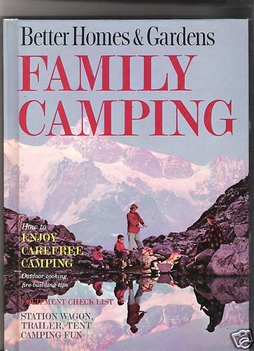 Better Homes & Gardens Family Camping~Rare Campers+More