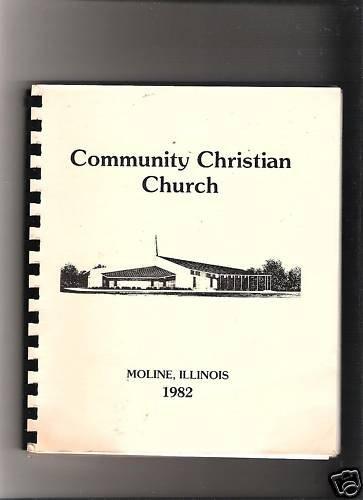 Community Christian Church Cookbook~Moline,IL.1982 SC