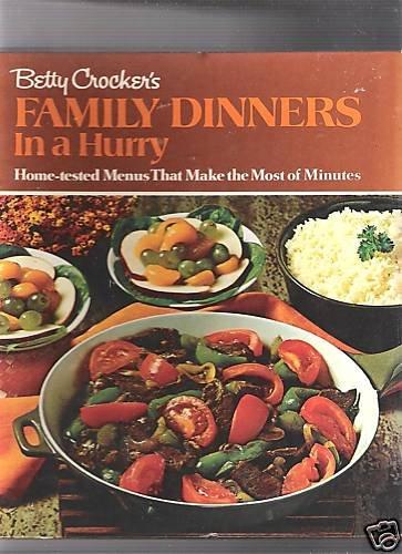 Betty Crocker's Family Dinners In A Hurry~HBSP~1970~1ST