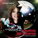 "CD WE, THE CUBANS ""NOSOTROS LOS CUBANOS"" by Marisela Verena CD kirikirimusic.ecrater.com"