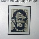 11 X 14 Abraham Lincoln art on REAL US Dollar Bills 1/1