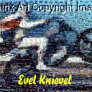 Amazng Evel Knievel montage. LIMITED EDITION to just 25