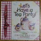Emilie Barnes Let's Have a Tea Party Hardback Book 1997