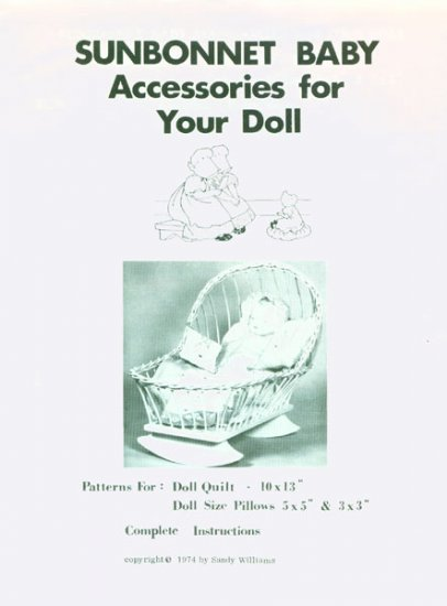 Vintage 70s Sunbonnet baby accessories for Doll pattern Quilt and Pillows pattern