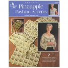 Annie's Attic crochet pineapple fashion clothing and accents booklet