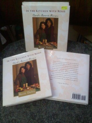 In the Kitchen with Rosie: Oprah's Favorite Recipes - hardcover