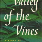 Valley of the Vine - 1955 novel about a French family in South Africa by Joy Packer hardcover