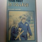 Crossroads - Your First In College by Richard Kapfer - paperback from 1974 - inscription by author