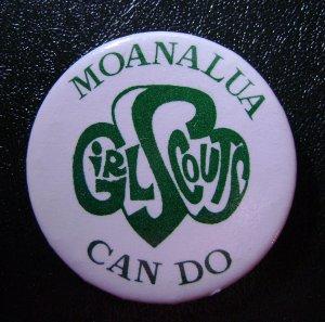 Girls Scout Pin Back Button - Moanalua Can Do