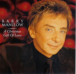 Barry Manilow A Christmas Gift Of Love CD
