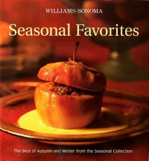 The Best of Autumn and Winter from the Seasonal Collection William Sonoma