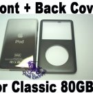 Genuine OEM Black Front+Back Housing Fascia Cover for iPod 6th Gen Classic 80GB