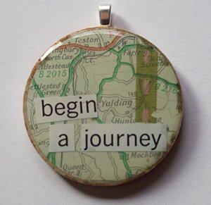 MIXED MEDIA OOAK BEGIN A JOURNEY PENDANT