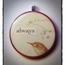 MIXED MEDIA OOAK VINTAGE BIRD COLLAGE PENDANT ALWAYS
